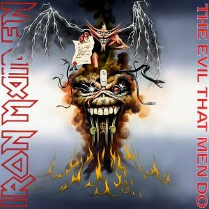 iron-maiden-the-evil-that-men-do-single-cover
