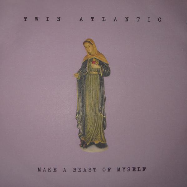 twin-atlantic-make-a-beast-of-myself-single-cover