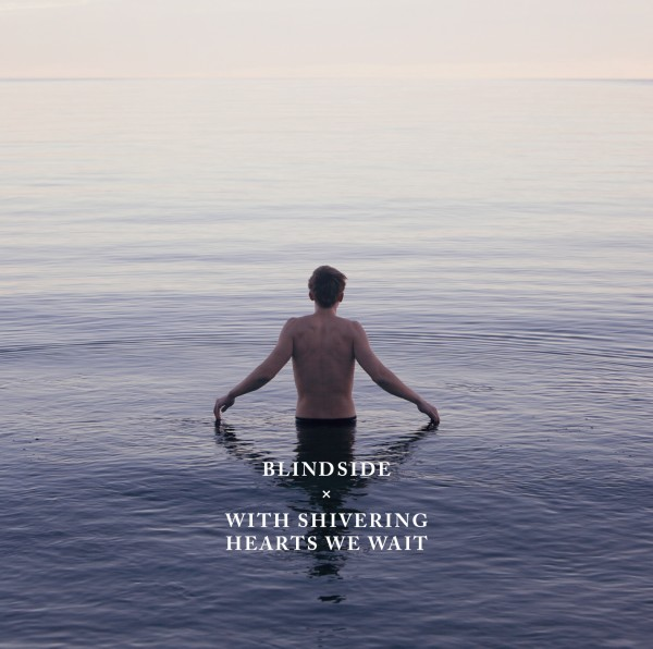 blindside-with-shivering-hearts-we-wait-album-cover